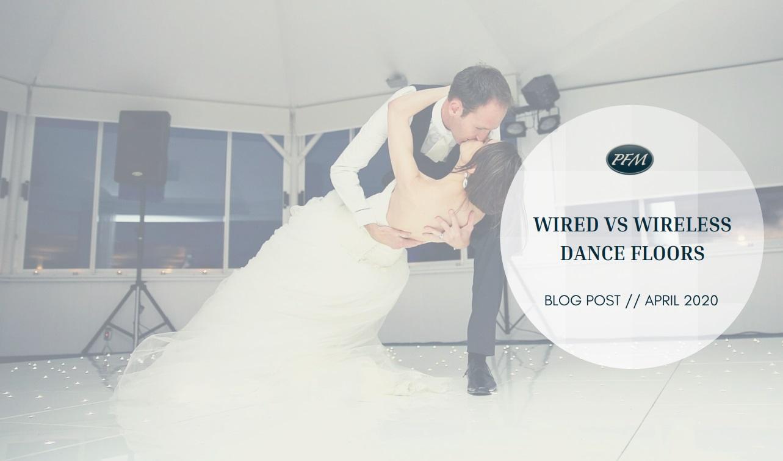 Wired Vs Wireless Dance Floors